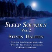 Sleep Soundly Vol 2 - Steven Halpern